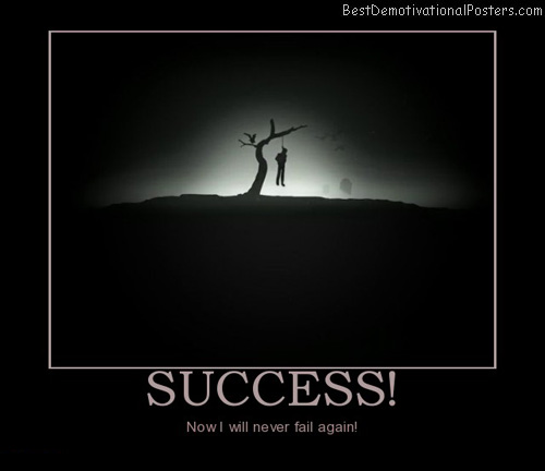success-suicide-best-demotivational-posters