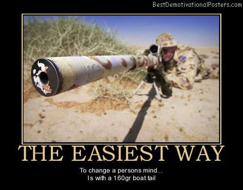 the-easiest-way-the-easiest-way-change-mind-best-demotivational-posters