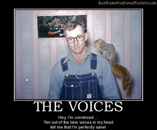 the-voices-voices-squirrel-sane-best-demotivational-posters