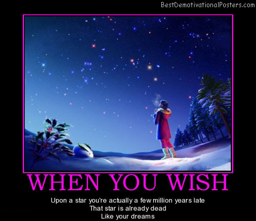 when-you-wish-star-dreams-best-demotivational-posters