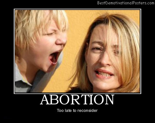 abortion-kid-mom-yell-best-demotivational-posters