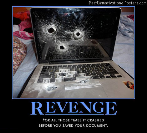revenge-airport-security-shot-it-revenge-laptops-fail-work-best-demotivational-posters