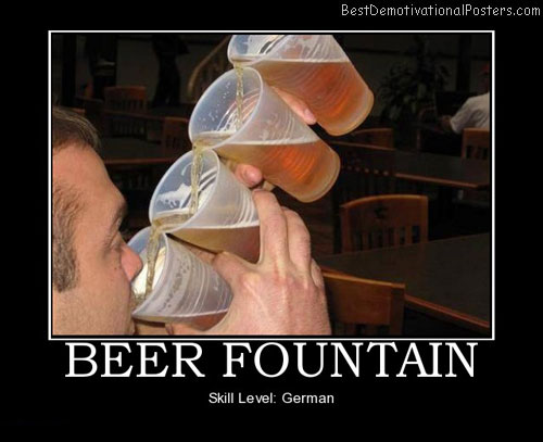beer-fountain-october-fest-german-best-demotivational-posters