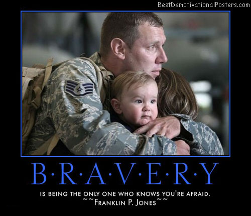 bravery-no-one-knows-your-fear-best-demotivational-posters
