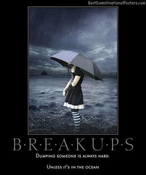 break-ups-ocean-dump-best-demotivational-posters