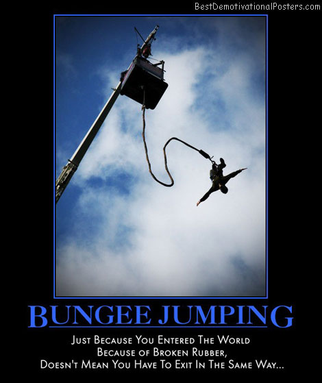 bungee-jumping-jump-world-broken-rubber-best-demotivational-posters