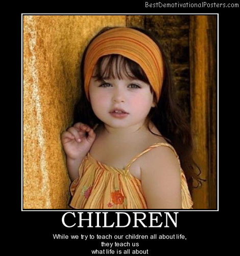 children-teach-life-best-demotivational-posters