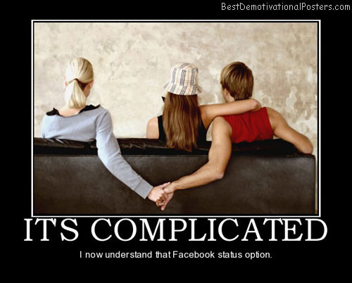 complicated-love-cheating-facebook-best-demotivational-posters