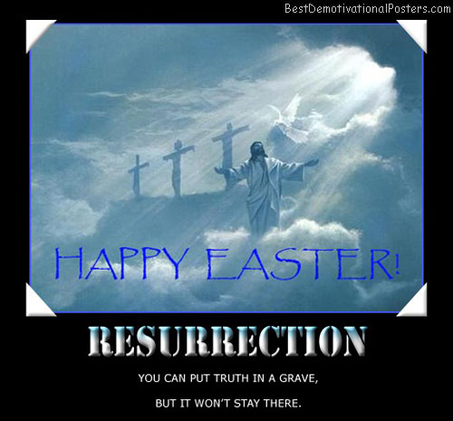 easter-resurrection-truth-grave-jesus-best-demotivational-posters