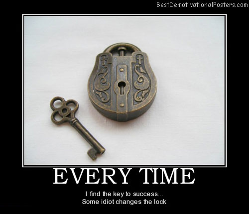 every-time-find-the-key-to-success-best-demotivational-posters