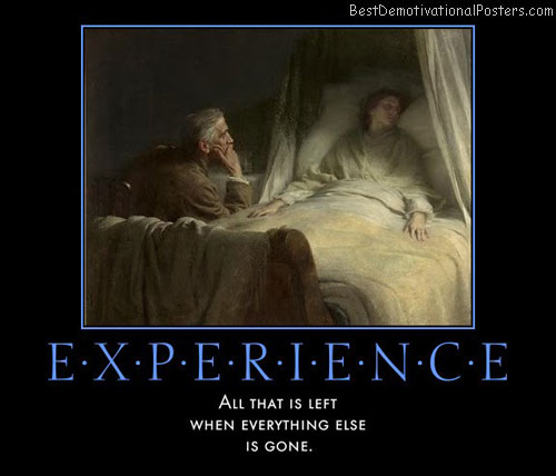 experience-all-that-is-left-best-demotivational-posters