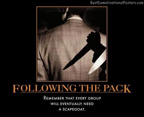 following-the-pack-watch-your-back-follow-best-demotivational-posters