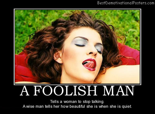 foolish-man-make-her-feel-good-best-demotivational-posters