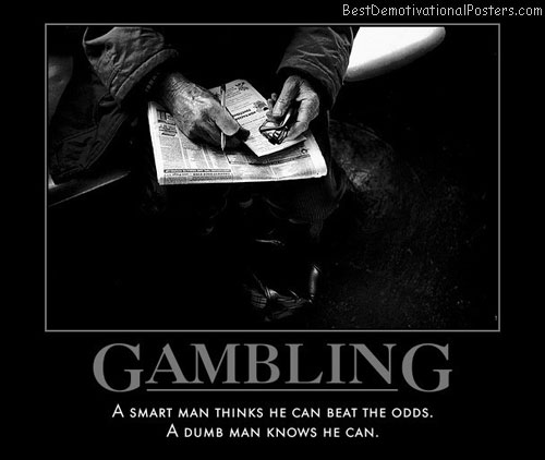 gambling-persistence-best-demotivational-posters