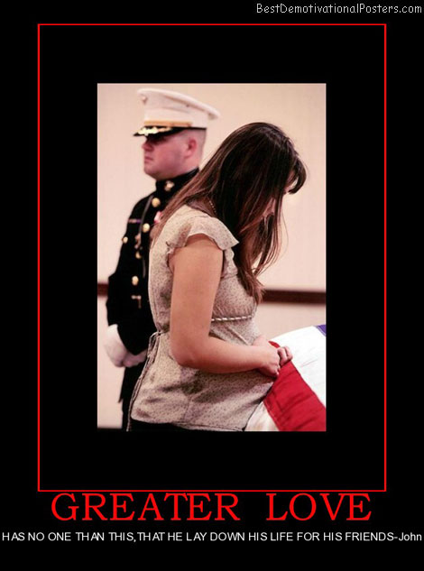 greater-love-military-love-sacrifice-best-demotivational-posters