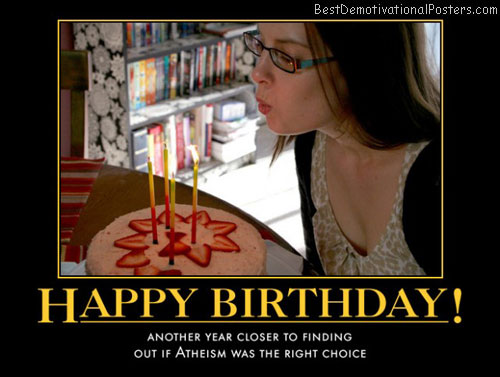 Atheism Birthday!