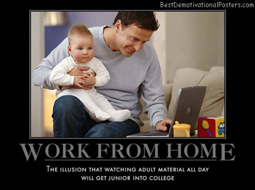 i-like-watching-too-work-home-men-father-son-best-demotivational-posters