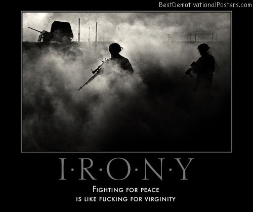 Irony Of War