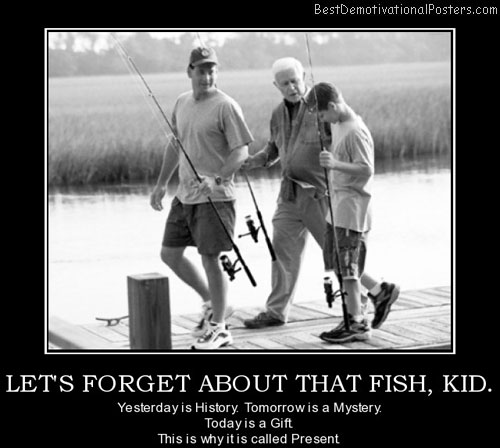 lets-forget-about-that-fish-kid-today-is-another-day-best-demotivational-posters