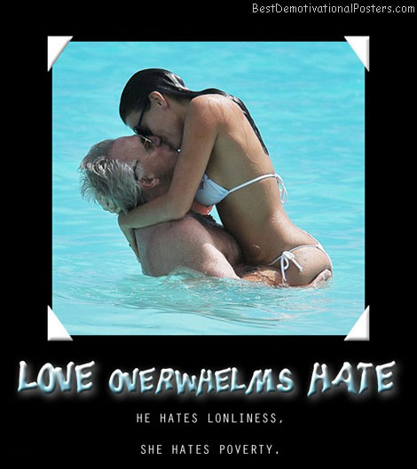 overwhelms-hate-love-rich-poor-best-demotivational-posters