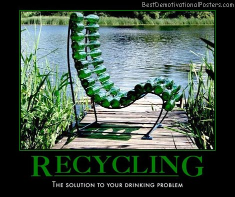 not-even-the-promise-of-the-next-bottle-recycle-chai-best-demotivational-posters