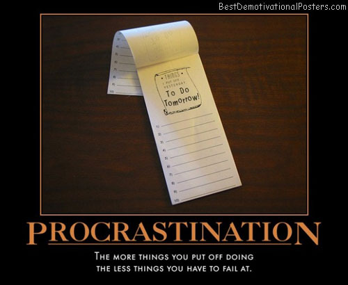 procratination-fail-succeed-best-demotivational-posters