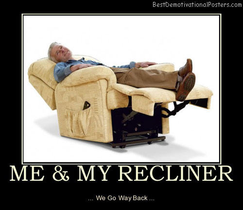 Me And My Recliner