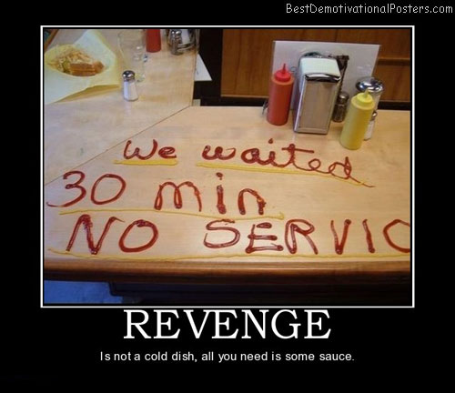 revenge-dish-best-demotivational-posters