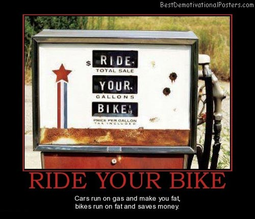 ride-your-bike-ride-your-bike-burns-fat-best-demotivational-posters