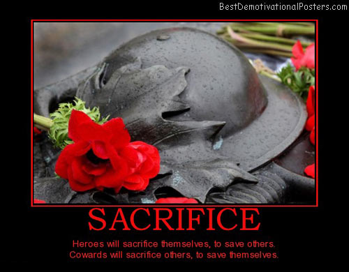 sacrifice-rememberance-heroes-best-demotivational-posters