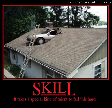 skill-car-fail-talent-best-demotivational-posters