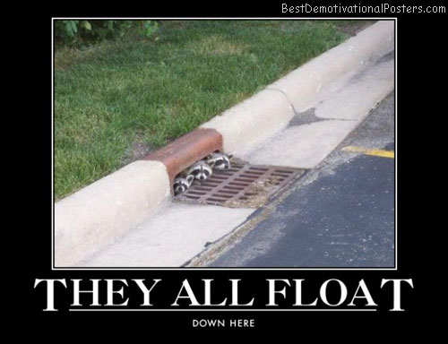 they-all-float-best-demotivational-posters