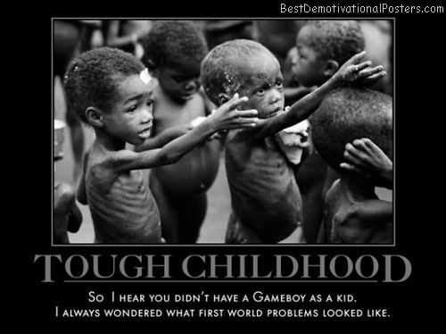 tough-childhood-first-world-problems-gameboy-best-demotivational-posters