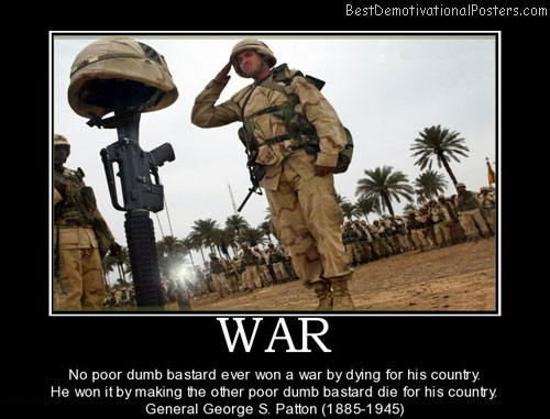 war-death-dumb-country-best-demotivational-posters