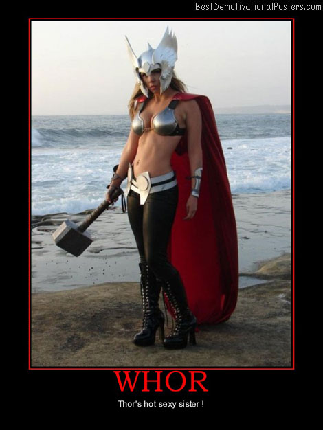 whor-thors-hot-sexy-sister-best-demotivational-posters