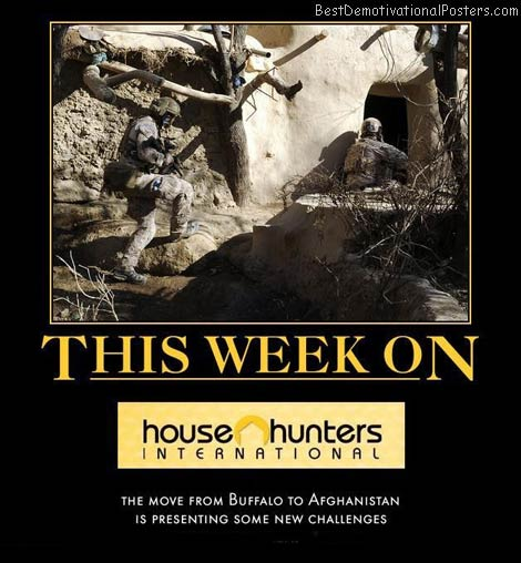 afghanistan-househunters-best-demotivational-posters
