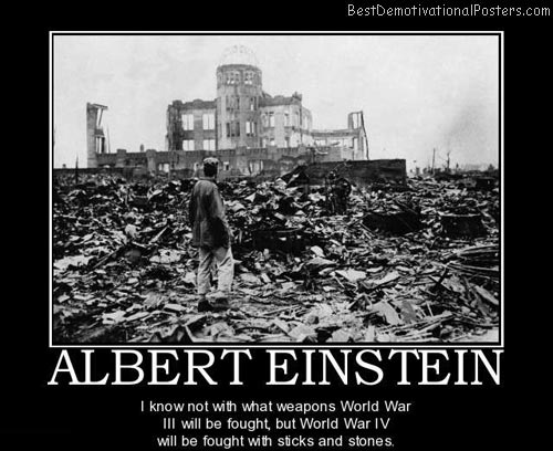 World War IV Albert Einstein