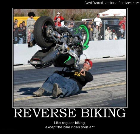 bike-reverse-sports-stupid-best-demotivational-posters
