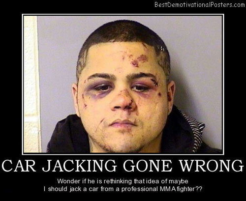 car-jacking-gone-wrong-best-demotivational-posters