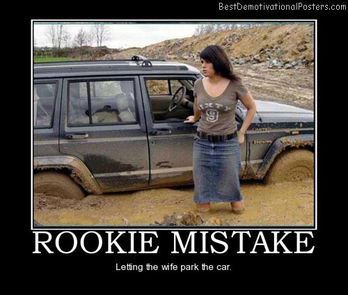car-park-rookie-mistake-mud-best-demotivational-posters