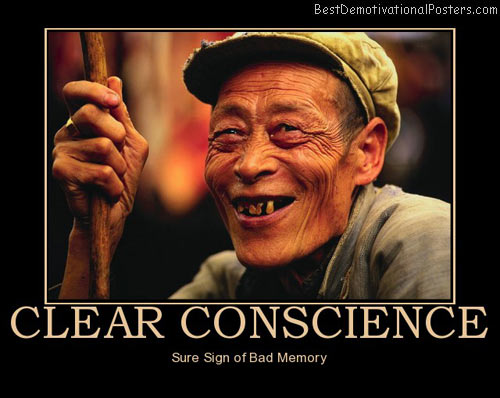clear-conscience-sign-bad-memory-best-demotivational-posters