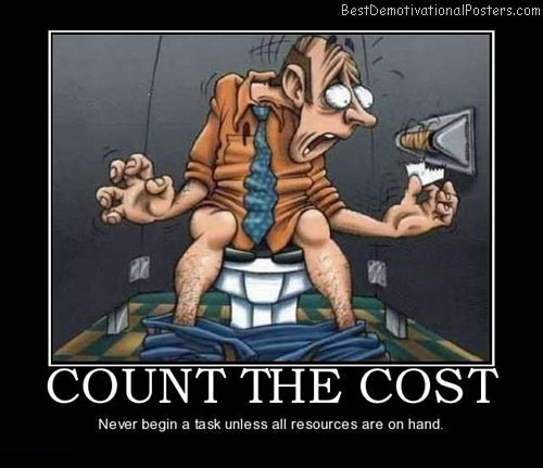count-the-cost-best-demotivational-posters