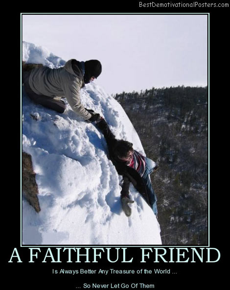 faithful-friend-treasure-world-best-demotivational-posters