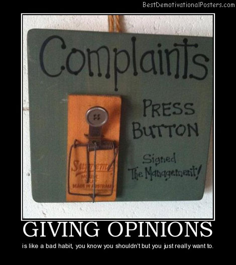 giving-opinions-best-demotivational-posters