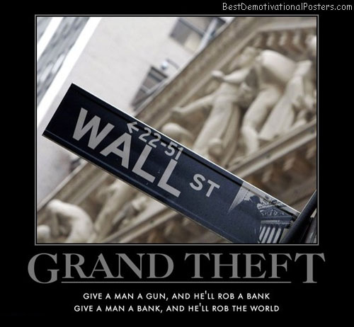 grand-theft-wall-street-bank-best-demotivational-posters