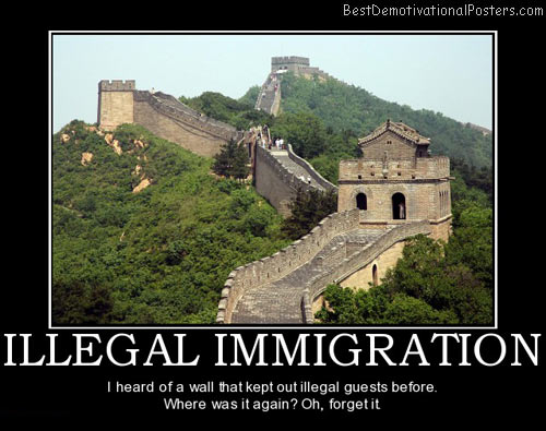 illegal-immigration-great-wall-best-demotivational-posters