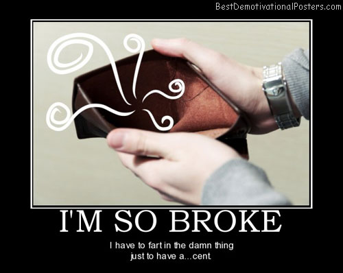 im-so-broke-wallet-poor-best-demotivational-posters