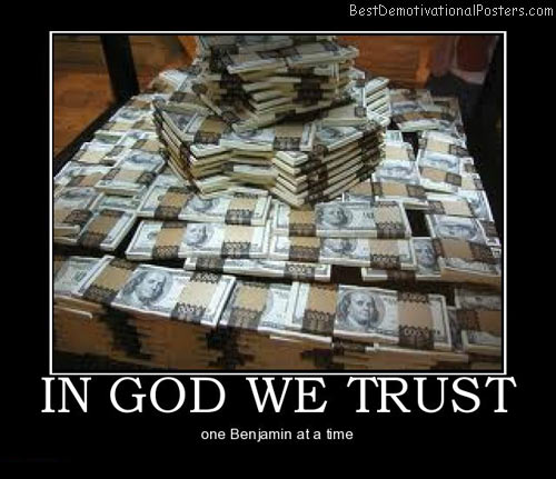 in-god-we-trust-best-demotivational-posters