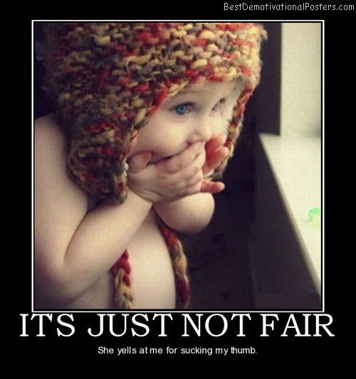 its-just-not-fair-baby-mom-thumb-best-demotivational-posters