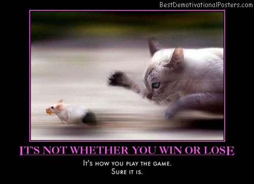 It's Not Whether You Win Or Lose